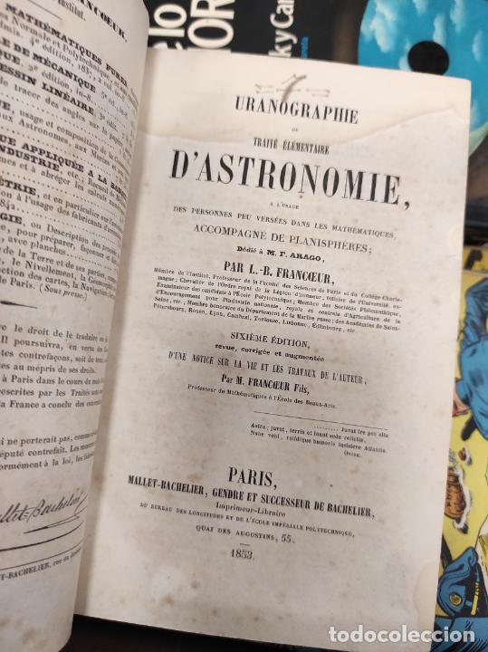 Libros antiguos: URANOGRAPHIE OU TRAITE ELEMENTAIRE DASTRONOMIE FRANCOEUR LOUIS BENJAMIN 1853 - Foto 2 - 261594570