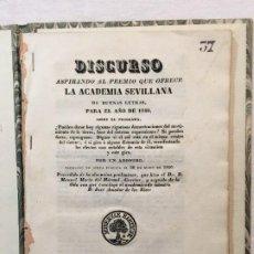 Libros antiguos: DISCURSO ASPIRANDO AL PREMIO QUE OFRECE LA ACADEMIA SEVILLANA DE BUENAS LETRAS PARA 1840..,. Lote 266782999