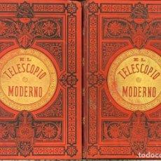 Libros antiguos: EL TELESCOPIO MODERNO. AUGUSTO T. ARCIMIS. Lote 267344154