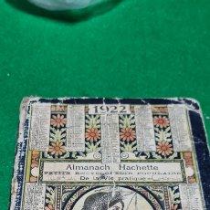 Libros antiguos: ALMANACH HACHETTE 1922 . ENCICLOPEDIA POPULAR PRACTICA. EN FRANCES. CON PUBLICIDAD, ASTRONOMIA.ETÇ.. Lote 267875004
