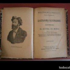 Libros antiguos: COPÉRNICO Y EL SISTEMA DEL MUNDO. LA ASTRONOMIA Y SUS FUNDADORES. CAMILO FLAMMARION. Lote 268258384