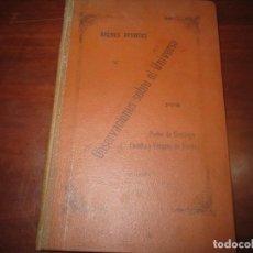 Libros antiguos: BREVES APUNTES OBSERVACIONES SOBRE EL UNIVERSO PEDRO SANTIAGO 1903 MADRID. Lote 268784989