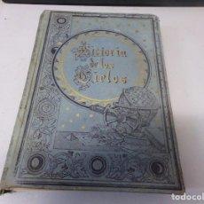 Libros antiguos: ASTRONOMIA - HISTORIA DE LOS CIELOS - MODERNISTA CON GRABADOS Y CROMOLITOGRAFÍAS. Lote 269135043