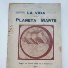 Libros antiguos: MUY RARO: LA VIDA EN EL PLANETA MARTE (1914) – JOSÉ COMAS SOLÁ. Lote 269139933