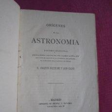 Libros antiguos: ORIGENES DE LA ASTRONOMIA , JOAQUIN RIQUELME MADRID 1875. Lote 269299248