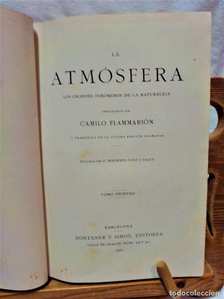 Libros antiguos: LA ATMÓSFERA.POR CAMILO FLAMMARIÓN.2 VOLUÚMENES.MONTANER Y SIMÓN,EDITORES.1902 - Foto 3 - 271000823