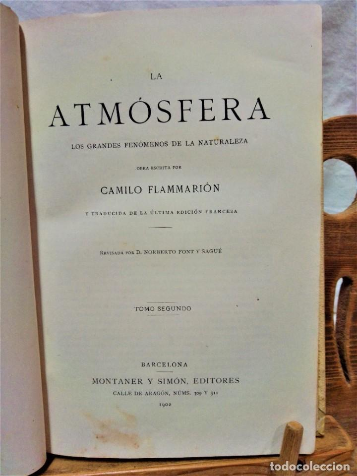 Libros antiguos: LA ATMÓSFERA.POR CAMILO FLAMMARIÓN.2 VOLUÚMENES.MONTANER Y SIMÓN,EDITORES.1902 - Foto 12 - 271000823