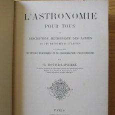 Livros antigos: LASTRONOMIE POUR TOUS, OU DESCRIPTION MÉTHODIQUE DES ASTRES ET DES PHÉNOMÈNES CÉLESTES. 1891. Lote 274340188