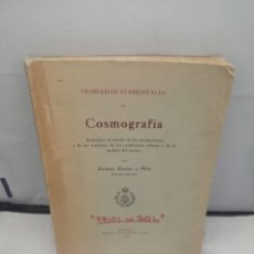 Libros antiguos: PROBLEMAS ELEMENTALES DE COSMOGRAFÍA. Lote 280480913