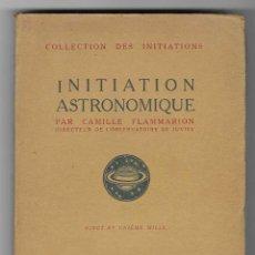 Libros antiguos: INITIATION ASTRONOMIQUE. CAMILLE FLAMMARION. Lote 284814793