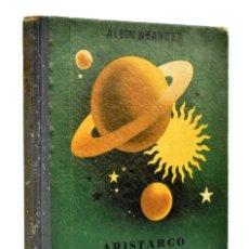 Libros antiguos: ARISTARCO. NARRACIONES CELESTES - ALBIN NEANDER. Lote 287631388