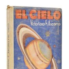 Libros antiguos: EL CIELO - VICTORIANO F. ASCARZA. Lote 287631448