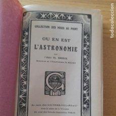 Libros antiguos: OÙ EN EST L'ASTRONOMIE. MOREUX (THÉOPHILE), PUBLICADO POR PARIS, GAUTHIER-VILLARS, S.D. (1920). Lote 288440338