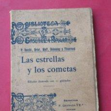 Libros antiguos: LAS ESTRELLAS Y LOS COMETAS.SECCHI,BRIOT,WOLF,DELAUNAY Y TISSERAND.F.GRANADA Y CÍA 1907. 174 PÁGINAS. Lote 289320278