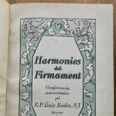Libros antiguos: HARMONIES DEL FIRMAMENT CONFERENCIA ASTROMONICA PEL R.P. LLUIS RODES S.J -1920. Lote 294381648
