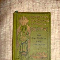 Libros antiguos: LOS TRES MODELOS DE LA JUVENTUD. . Lote 25786191