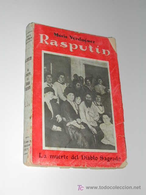 RASPUTÍN. LA MUERTE DEL DIABLO SAGRADO, DE MARIO VERDAGUER (Libros Antiguos, Raros y Curiosos - Biografías )