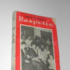 Libros antiguos: RASPUTÍN. LA MUERTE DEL DIABLO SAGRADO, DE MARIO VERDAGUER. Lote 5817707