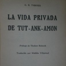 Libros antiguos: LA VIDA PRIVADA DE TUT-ANK-AMON.(1931). Lote 17225707