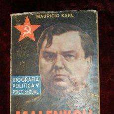 Libros antiguos: MALENKOV.BIOGRAFIA POLITICA Y PSICO-SEXUAL. Lote 26473789