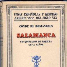 Libros antiguos: 1940: BIOGRAFÍA SALAMANCA Y MAYOL SALAMANCA (CONQUISTADOR DE RIQUEZA, GRAN SEÑOR). Lote 27362710