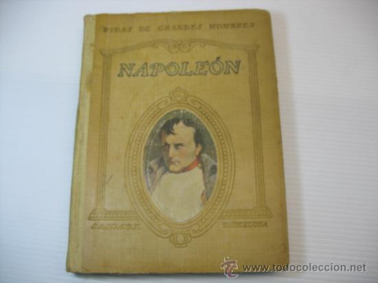 VIDAS DE GRANDES HOMBRES, NAPOLEON, S.A.I.S.B.H., BARCELONA. (Libros Antiguos, Raros y Curiosos - Biografías )