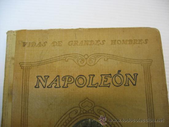 Libros antiguos: VIDAS DE GRANDES HOMBRES, NAPOLEON, S.A.I.S.B.H., BARCELONA. - Foto 2 - 12891633