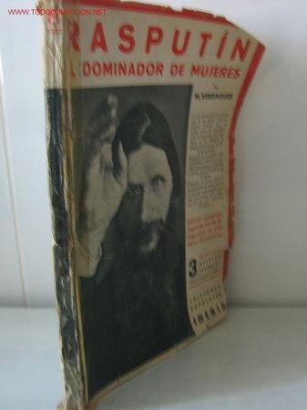 RASPUTÍN .. EL DOMINADOR DE MUJERES........1931 .. 51 FOTOS. (Libros Antiguos, Raros y Curiosos - Biografías )