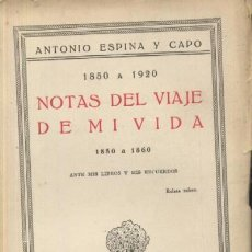 Libros antiguos: NOTAS DEL VIAJE DE MI VIDA 1850-1920. (4 TOMOS) (A/ BI- 739). Lote 4684007