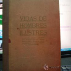 Libros antiguos: VIDAS DE HOMBRES ILUSTRES . Lote 16612372