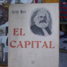 Libros antiguos: LIBRO DE CARLOS MARX -EL CAPITAL -VERSION ESPAÑOLA. Lote 18180022