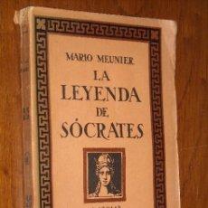 Libros antiguos: LA LEYENDA DE SÓCRATES POR MARIO MEUNIER DE M. AGUILAR EN MADRID HACIA 1930. Lote 20113611
