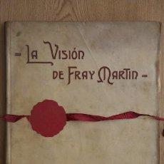 Libros antiguos: LA VISIÓN DE FRAY MARTÍN. POEMA. NÚÑEZ DE ARCE (GASPAR). Lote 17790025
