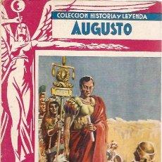 Libros antiguos: COLECCION HISTORIA Y LEYENDA AUGUSTO SERIE GRANDES HOMBRES . Lote 14380110