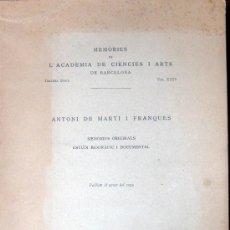 Libros antiguos: TARRAGONA. ANTONI DE MARTÍ I FRANQUÉS. MEMÒRIES ORIGINALS. Lote 25302249