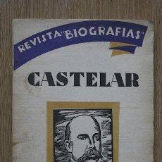 Libros antiguos: DON EMILIO CASTELAR. BARRIOBERO Y HERRÁN (E.). Lote 15974289