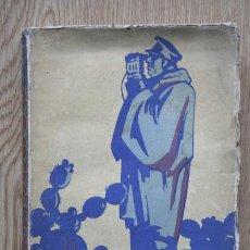 Libros antiguos: SANJURJO (UNA VIDA ESPAÑOLA DEL NOVECIENTOS). GONZÁLEZ-RUANO (CÉSAR) Y TARDUCHY (EMILO R.). Lote 15974469