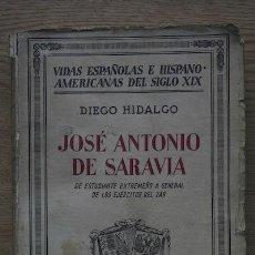 Libros antiguos: JOSÉ ANTONIO DE SARAVIA. DE ESTUDIANTE EXTREMEÑO A GENERAL DE LOS EJÉRCITOS DEL ZAR. HIDALGO (DIEGO). Lote 16274562