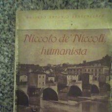 Libros antiguos: NICCOLO DE' NICCOLI, HUMANISTA, POR MARIANO A. BARRENECHEA - ROLDAN EDITORES - 1925 - RARO!. Lote 27320992