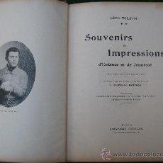Libros antiguos: 1920. LEON TOLSTOI: SOUVENIRS ET IMPRESIONS D´ENFANCE ET DE JEUNESSE. DEDICATORIA AUTOGRAFA . Lote 26424421
