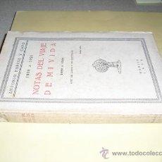 Libros antiguos: 1926 NOTAS DEL VIAJE DE MI VIDA 1850 A 1860 ANTONIO ESPINA Y CAPO. Lote 26536109