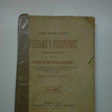 Libros antiguos: FIGURAS Y FIGURONES. Lote 26634660