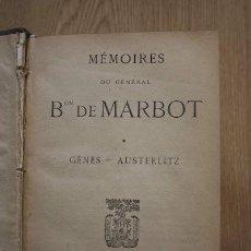 Libros antiguos: MÉMOIRES DU GÉNÉRAL BARON DE... MARBOT. Lote 18604946