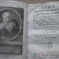 Libros antiguos: VIDA DEL V. PADRE MAESTRO FR.ANTONIO GARCÉS,DE LA RELIGIÓN DE SANTO DOMINGO. ESPALLARGAS (SEBASTIÁN). Lote 18604511