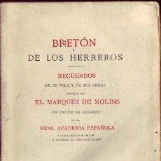 Libros antiguos: BRETÓN DE LOS HERREROS. RECUERDOS DE SU VIDA Y DE SUS OBRAS. MARQUÉS DE MOLINS. . Lote 25329059
