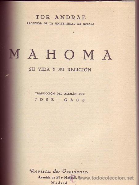 MAHOMA, SU VIDA Y SU RELIGIÓN. TOR ANDRAE. (Libros Antiguos, Raros y Curiosos - Biografías )