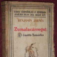 Libros antiguos: ZUMALACÁRREGUI POR BENJAMÍN JARNÉS DE ESPASA CALPE EN BILBAO 1931 PRIMERA EDICIÓN. Lote 24557540