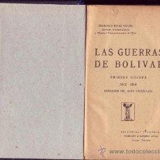 Libros antiguos: LAS GUERRAS DE BOLÍVAR. FRANCISCO RIVAS VICUÑA. . Lote 25299875
