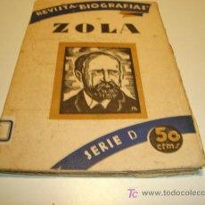 Alte Bücher - EMILIO ZOLA - REVISTA BIOGRAFIAS - SERIE D (1930) - 21157097