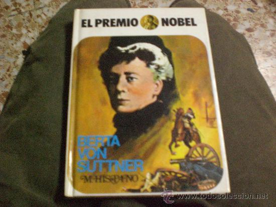 EL PREMIO NOBEL Nº 17 BERTA VON SUTTNER POR MARIANO HISPANO (Libros Antiguos, Raros y Curiosos - Biografías )